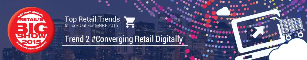 Converging Retail digitally