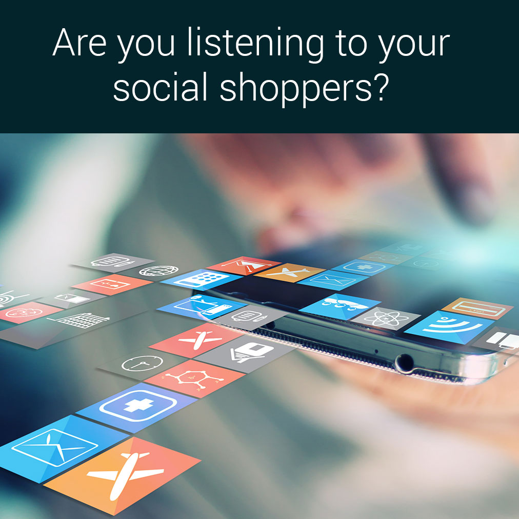 Are you listening to your social shoppers1012x1012
