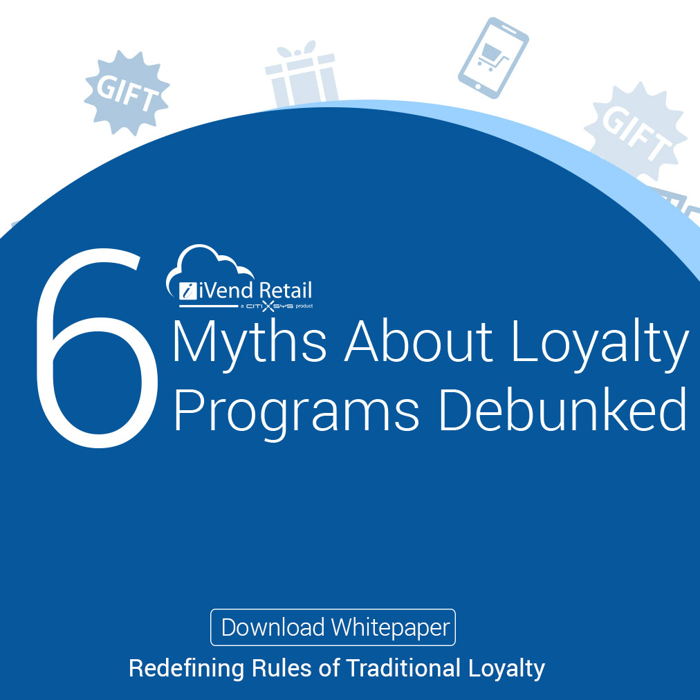 Debunking 6 Myths About Loyalty Programs
