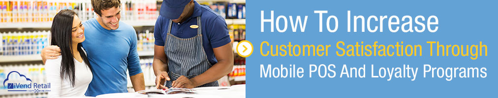 How to increase customer satisfaction through Mobile POS and Loyalty Programs-
