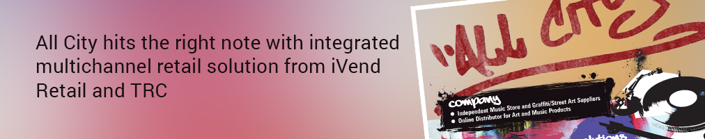 All City hits the right note with integrated multichannel retail solution from iVend Retail and TRC