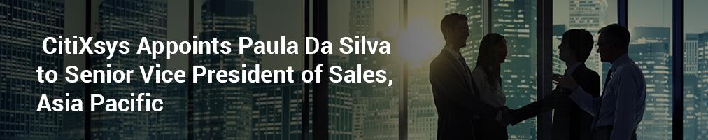 CitiXsys Appoints Paula Da Silva