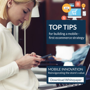 Top tips for building a mobile-first ecommerce strategy