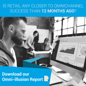 Is retail any closer to omnichannel success than 12 months ago-Square-image