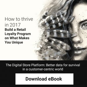 How to thrive in 2017 - Build a Retail Loyalty Program on What Makes You Unique