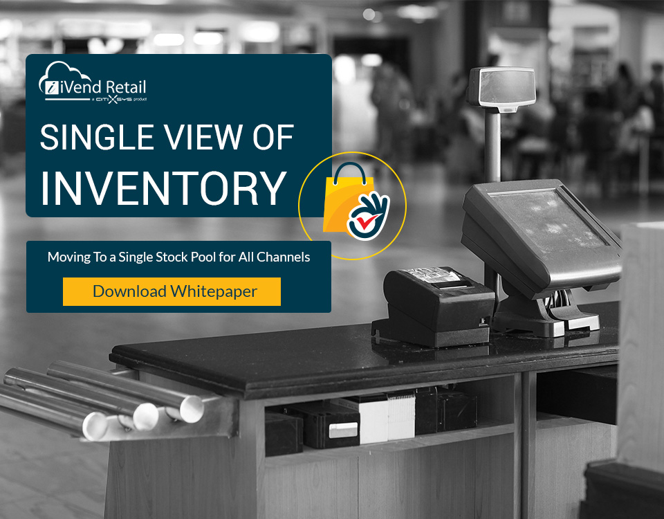 How a single view of inventory equals customer satisfaction
