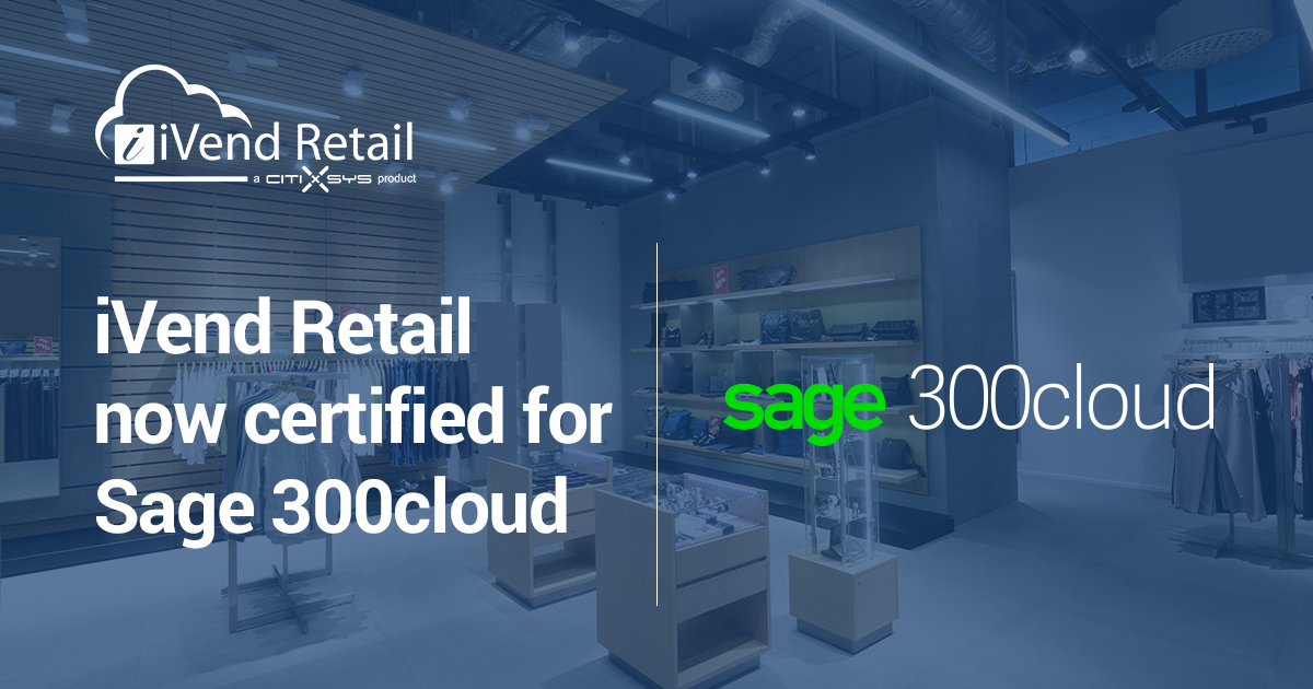 CitiXsys Delivers Sage Certified Retail Solution