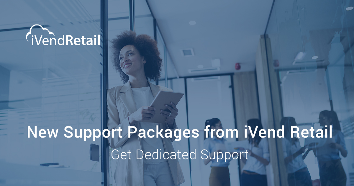 New Support Packages from iVend Retail